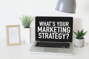 What's Your Marketing Strategy?